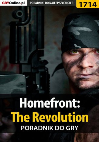 Okładka książki Homefront: The Revolution - poradnik do gry