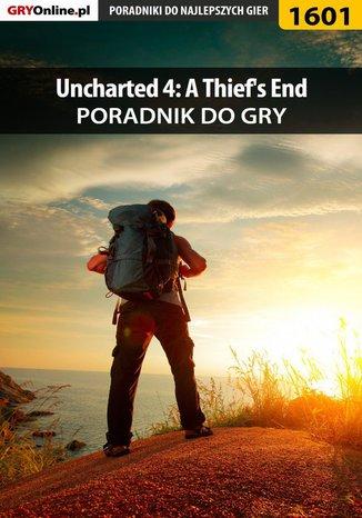 Okładka książki Uncharted 4: Kres Złodzieja - poradnik do gry