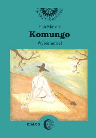 Okładka książki Komungo. Wybór nowel