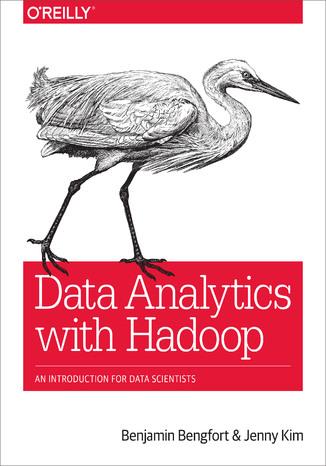 Okładka książki Data Analytics with Hadoop. An Introduction for Data Scientists