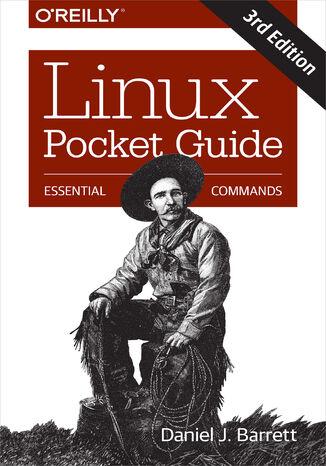 Okładka książki Linux Pocket Guide. Essential Commands. 3rd Edition