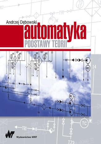Okładka książki Automatyka. Podstawy teorii
