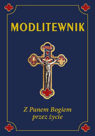 Okładka książki/ebooka Modlitewnik. Z Panem Bogiem przez życie