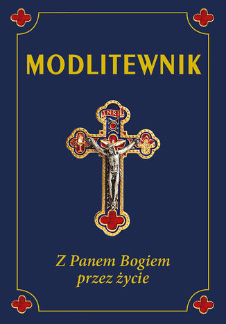 Okładka książki Modlitewnik. Z Panem Bogiem przez życie