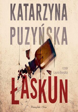 Okładka książki Saga o policjantach z Lipowa. Łaskun