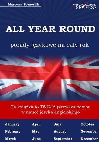Okładka książki All Year Round. Porady Językowe na Cały Rok