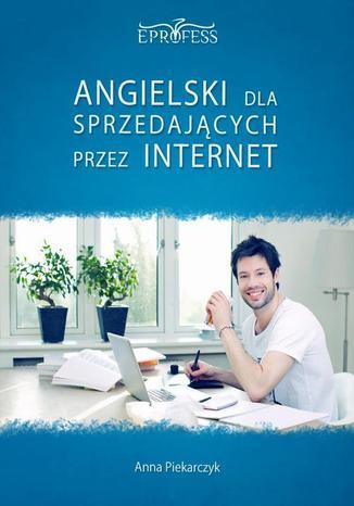 Okładka książki/ebooka Angielski Dla Sprzedających Przez Internet