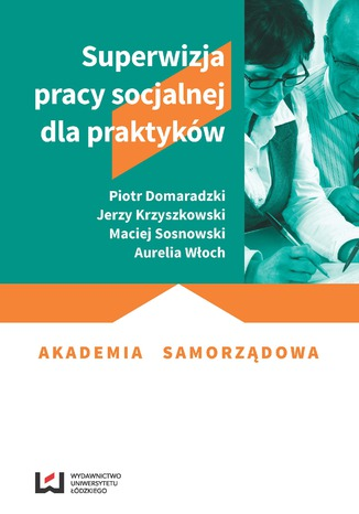 Okładka książki Superwizja pracy socjalnej dla praktyków