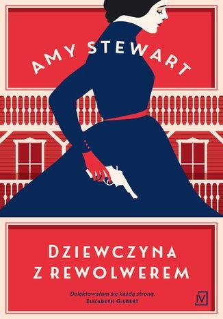 Okładka książki/ebooka Dziewczyna z rewolwerem