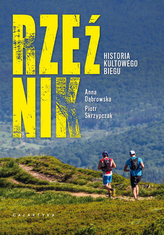 Okładka książki/ebooka Rzeźnik. Historia kultowego biegu