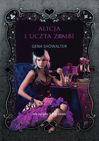 Okładka książki Alicja i uczta zombi