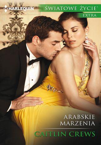 Okładka książki/ebooka Arabskie marzenia