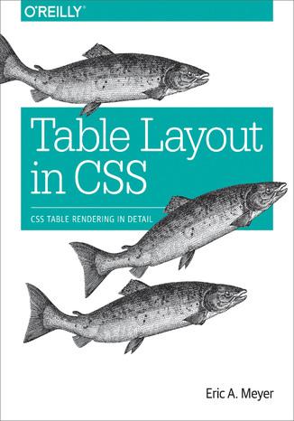 Okładka książki/ebooka Table Layout in CSS. CSS Table Rendering in Detail