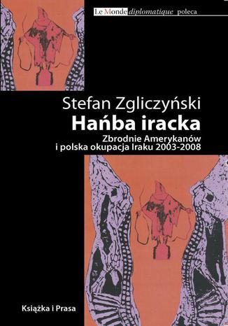 Okładka książki/ebooka Hańba iracka