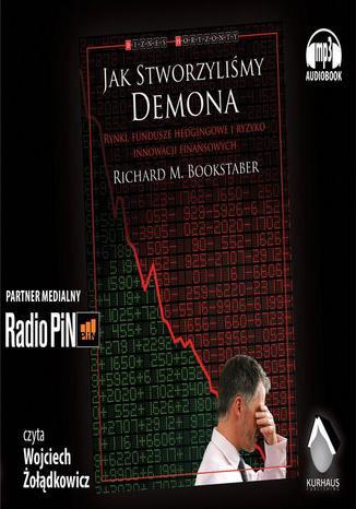 Okładka książki Jak stworzyliśmy Demona