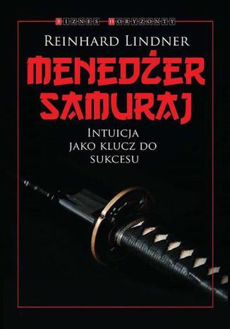Okładka książki Menedżer Samuraj