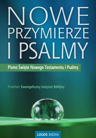 Okładka książki/ebooka Nowe Przymierze i Psalmy, Pismo Święte Nowego Testamentu i Psalmy