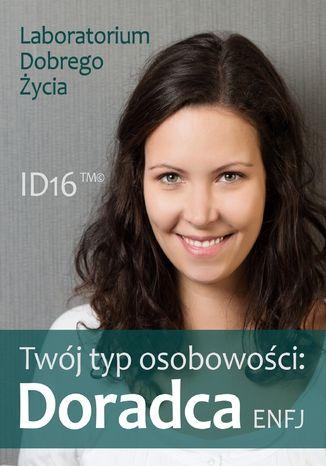 Okładka książki Twój typ osobowości: Doradca (ENFJ)
