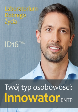 Okładka książki Twój typ osobowości: Innowator (ENTP)
