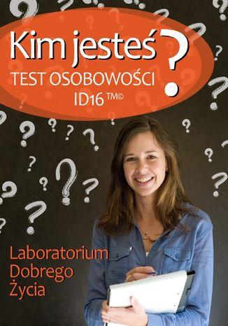 Okładka książki Kim jesteś? Test osobowości ID16