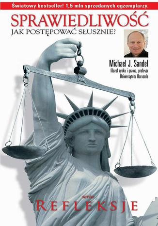 Okładka książki/ebooka Sprawiedliwość. Jak postępować słusznie?