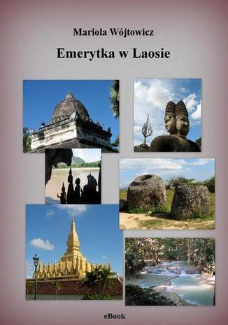 Okładka książki Emerytka w Laosie