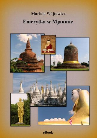 Okładka książki Emerytka w Mjanmie