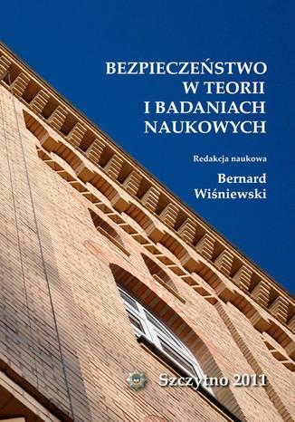Okładka książki Bezpieczeństwo w teorii i badaniach naukowych