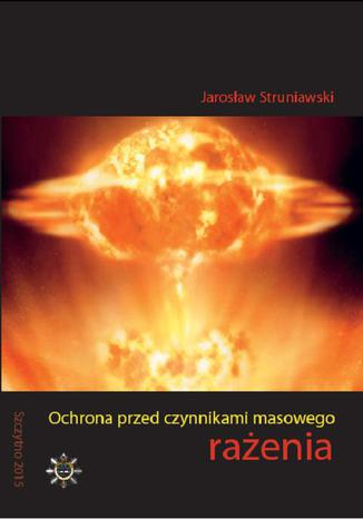 Okładka książki Ochrona przed czynnikami masowego rażenia