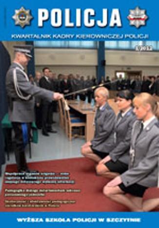 Okładka książki POLICJA, nr 1/2012. Kwartalnik Kadry Kierowniczej Policji