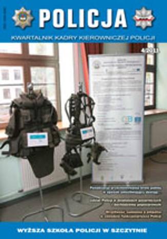 Okładka książki POLICJA, nr 4/2011. Kwartalnik Kadry Kierowniczej Policji