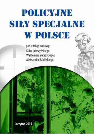 Okładka książki Policyjne siły specjalne w Polsce