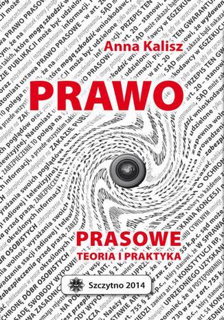 Okładka książki/ebooka Prawo prasowe. Teoria i praktyka