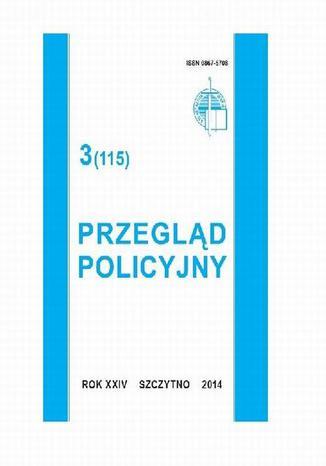 Okładka książki Przegląd Policyjny, nr 3(115) 2014