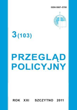 Okładka książki/ebooka Przegląd  Policyjny, nr 3(103) 2011