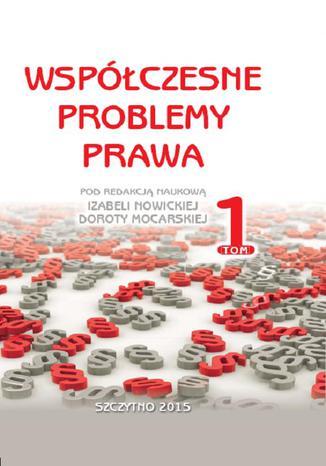 Okładka książki/ebooka Współczesne problemy prawa. Tom I