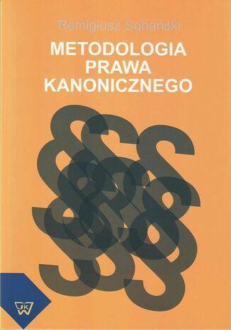 Okładka książki Metodologia prawa kanonicznego