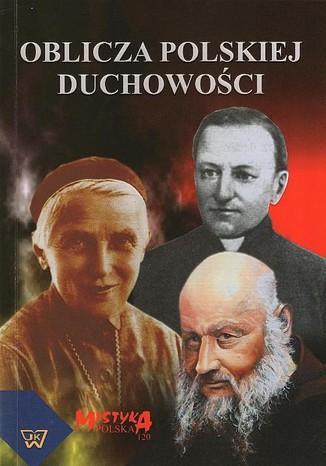 Okładka książki/ebooka Oblicza polskiej duchowości