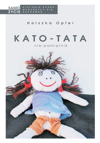 Okładka książki/ebooka Kato-tata. Nie-pamiętnik