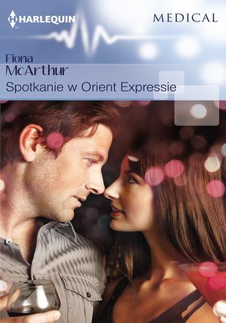 Okładka książki/ebooka Spotkanie w Orient Expressie