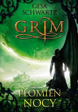Okładka książki Grim 3 Płomień nocy