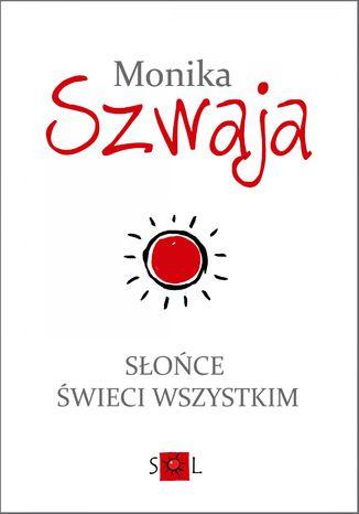 Okładka książki/ebooka Słońce świeci wszystkim