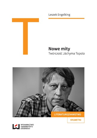 Okładka książki Nowe mity. Twórczość Jáchyma Topola