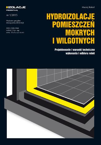 Okładka książki/ebooka Hydroizolacje pomieszczeń mokrych i wilgotnych