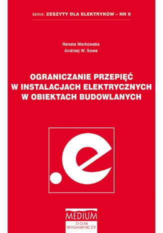 Okładka książki Ograniczanie przepięć w instalacjach elektrycznych w obiektach budowlanych