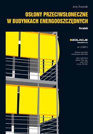 Okładka książki Osłony przeciwsłoneczne w budynkach energooszczędnych. Poradnik