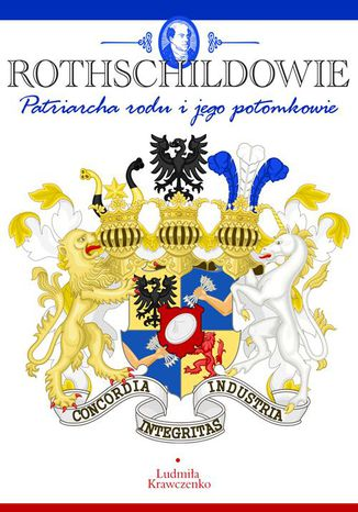 Okładka książki ROTHSCHILDOWIE. Patriarcha rodu i jego potomkowie