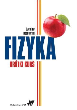 Okładka książki/ebooka Fizyka - krótki kurs