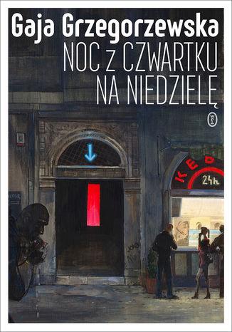 Okładka książki Noc z czwartku na niedzielę