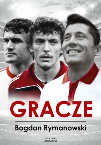 Okładka książki Gracze [13 wywiadów z gwiazdami futbolu] OPR. MK